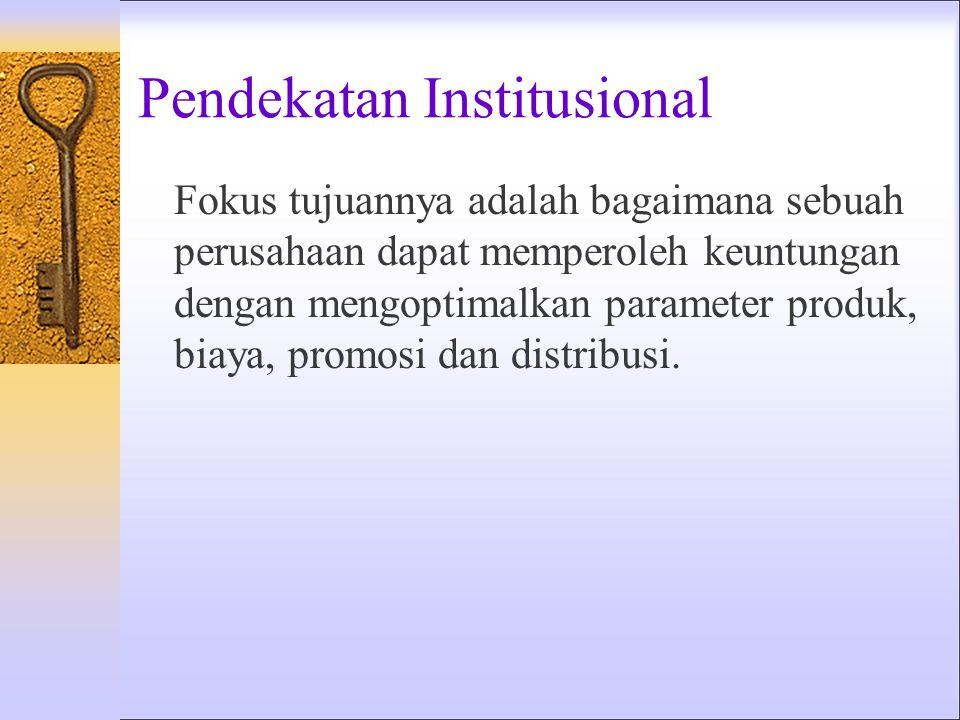 Pendekatan Institusional