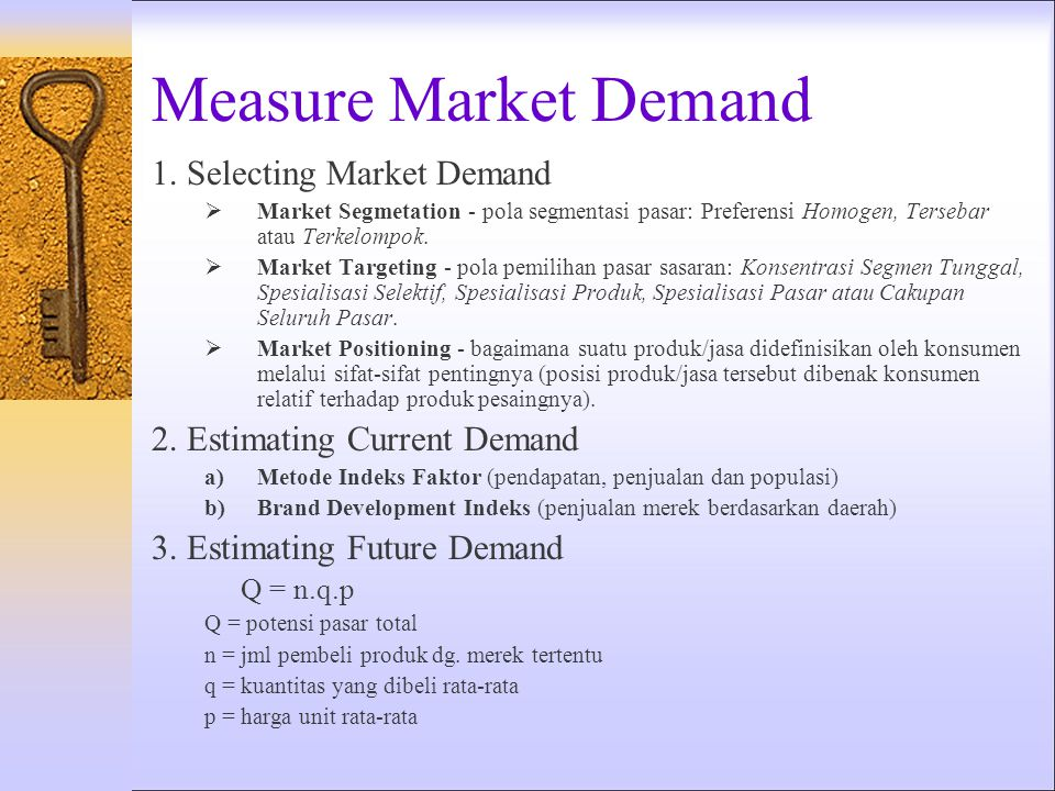 Measure Market Demand 1. Selecting Market Demand