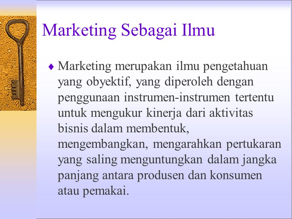 Marketing Sebagai Ilmu