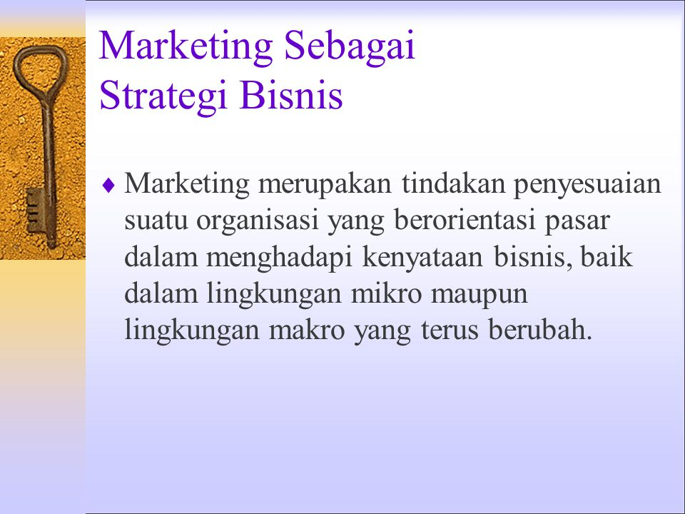 Marketing Sebagai Strategi Bisnis