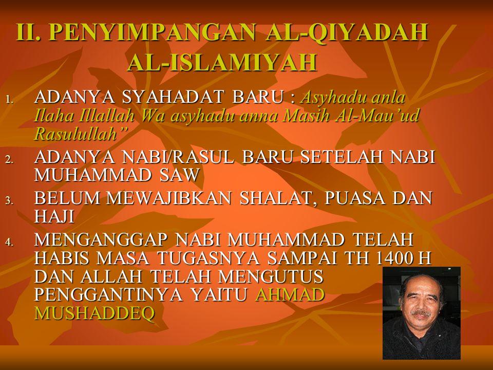 II. PENYIMPANGAN AL-QIYADAH AL-ISLAMIYAH