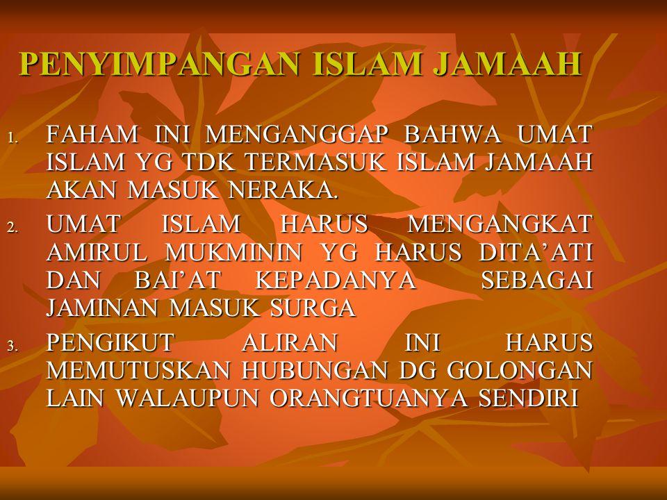PENYIMPANGAN ISLAM JAMAAH
