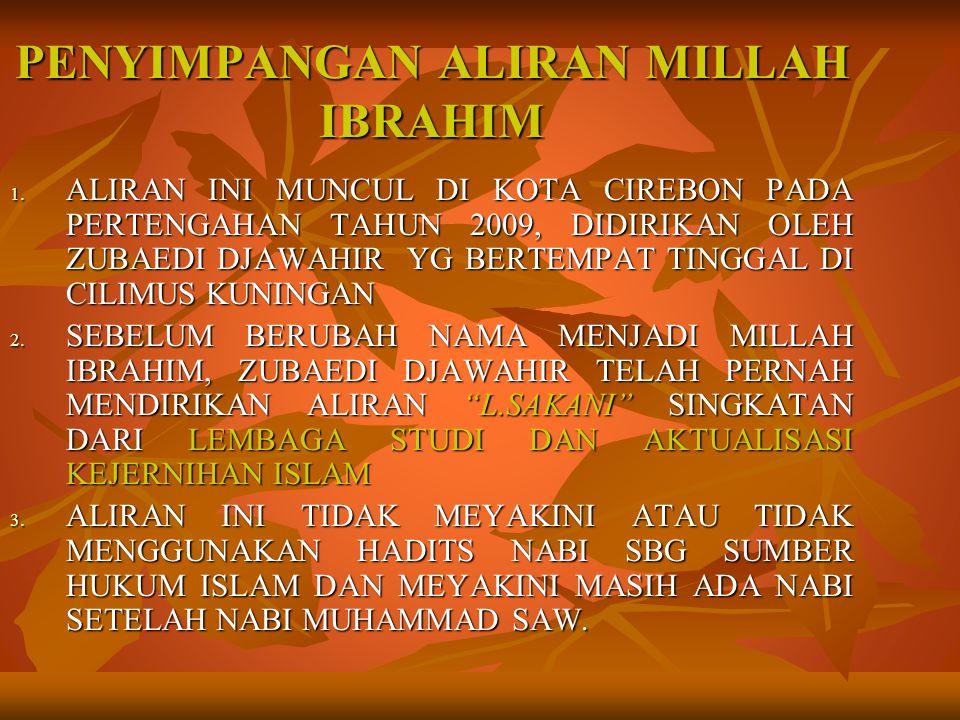 PENYIMPANGAN ALIRAN MILLAH IBRAHIM