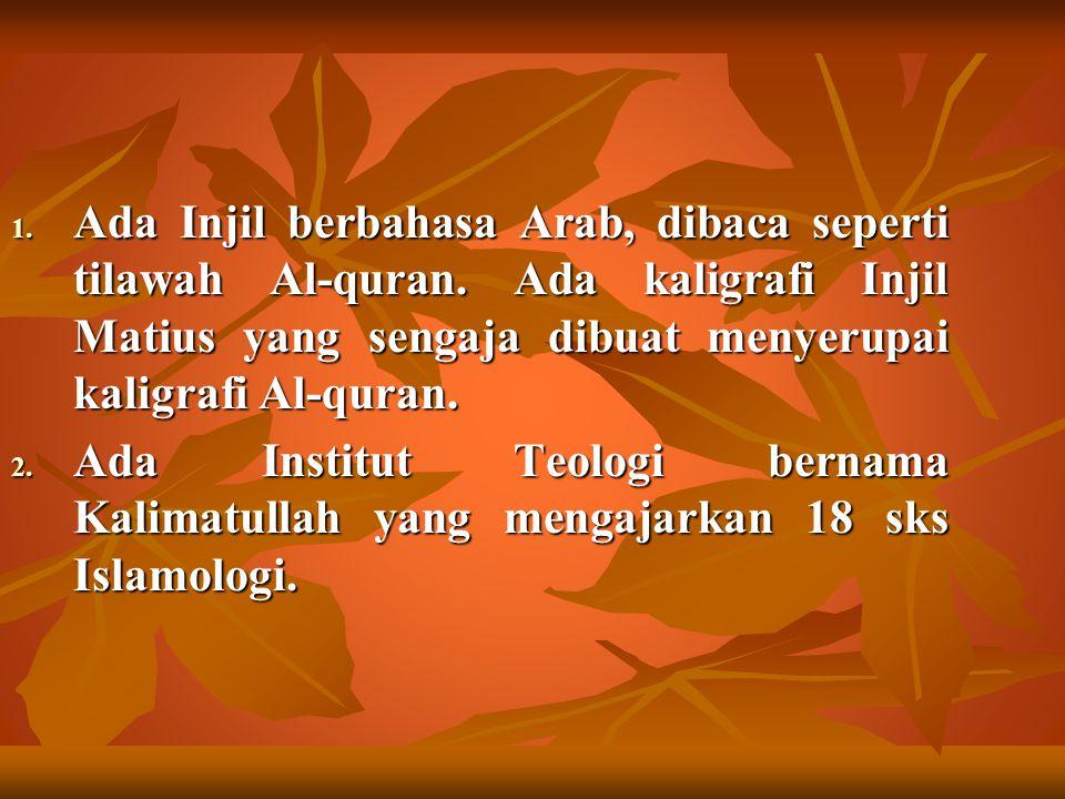 Ada Injil berbahasa Arab, dibaca seperti tilawah Al-quran