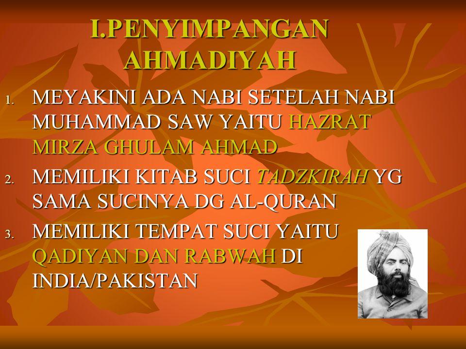 I.PENYIMPANGAN AHMADIYAH