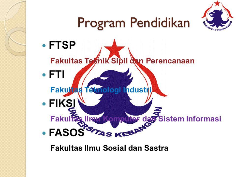 Program Pendidikan FTSP Fakultas Teknik Sipil dan Perencanaan FTI
