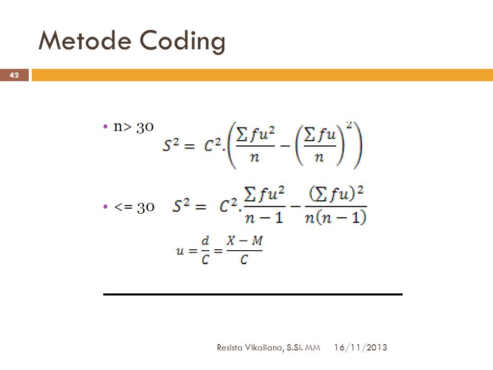 Metode Coding Resista Vikaliana, S.Si. MM 16/11/2013