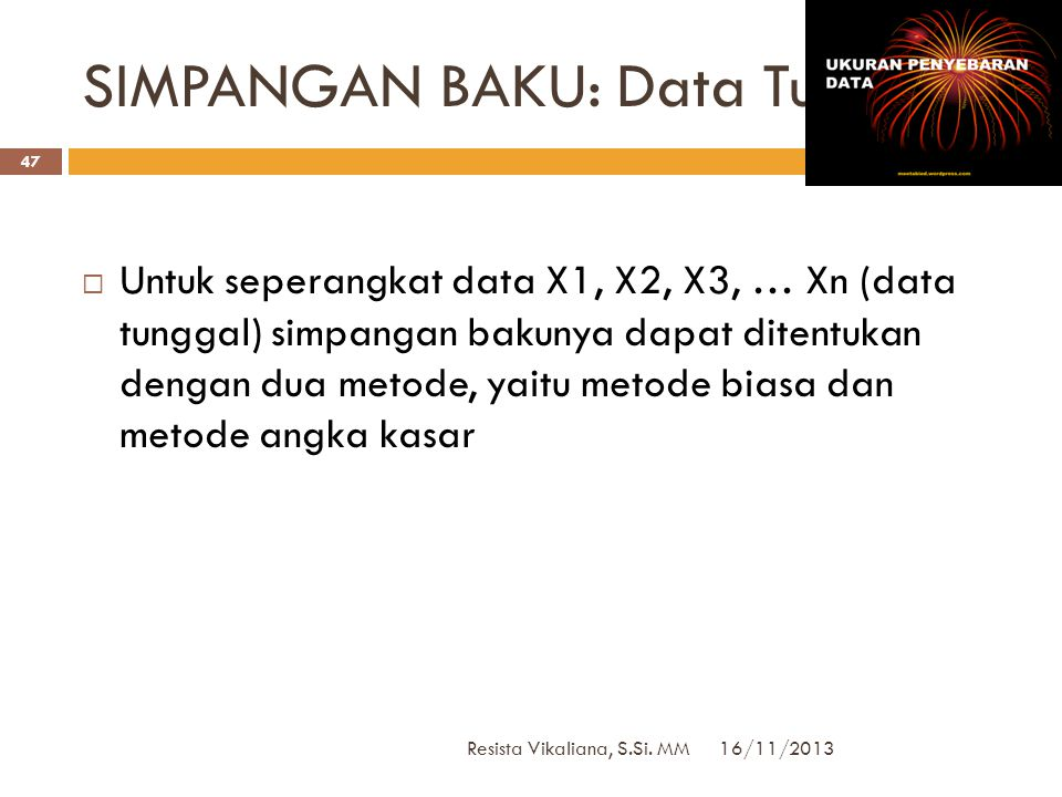 SIMPANGAN BAKU: Data Tunggal