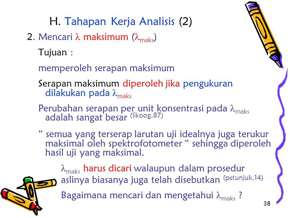 H. Tahapan Kerja Analisis (2)