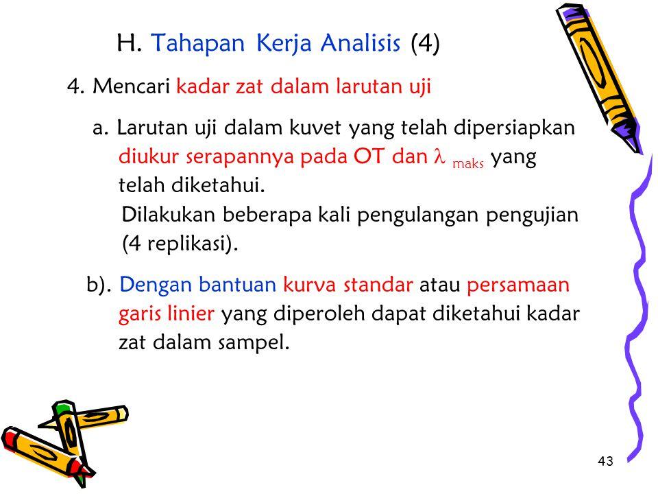 H. Tahapan Kerja Analisis (4)
