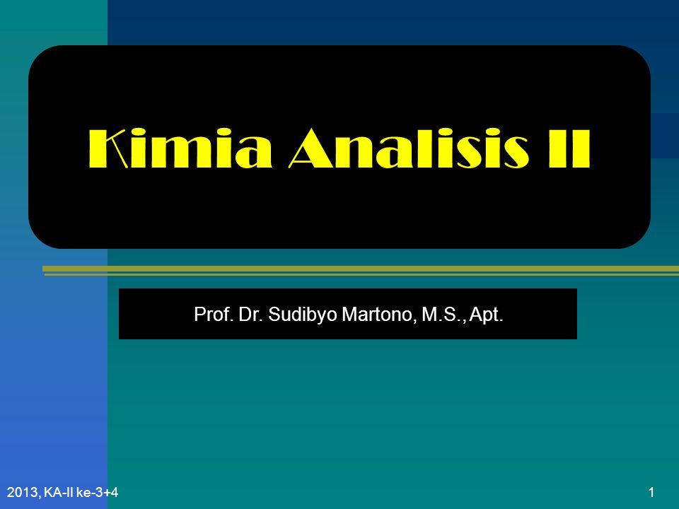 Kimia Analisis II Prof. Dr. Sudibyo Martono, M.S., Apt.