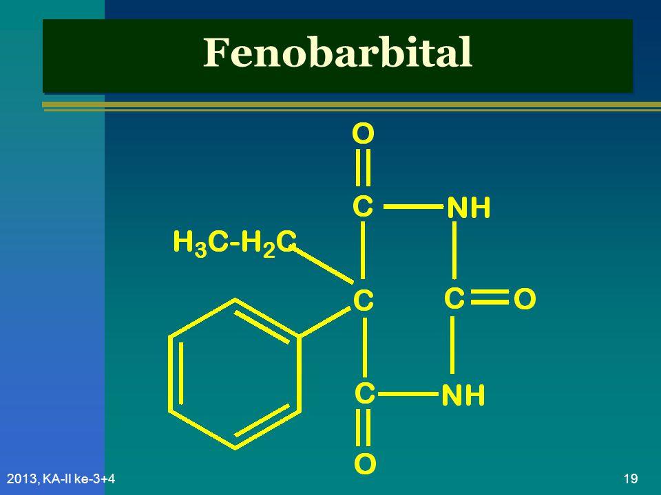 Fenobarbital 2013, KA-II ke-3+4