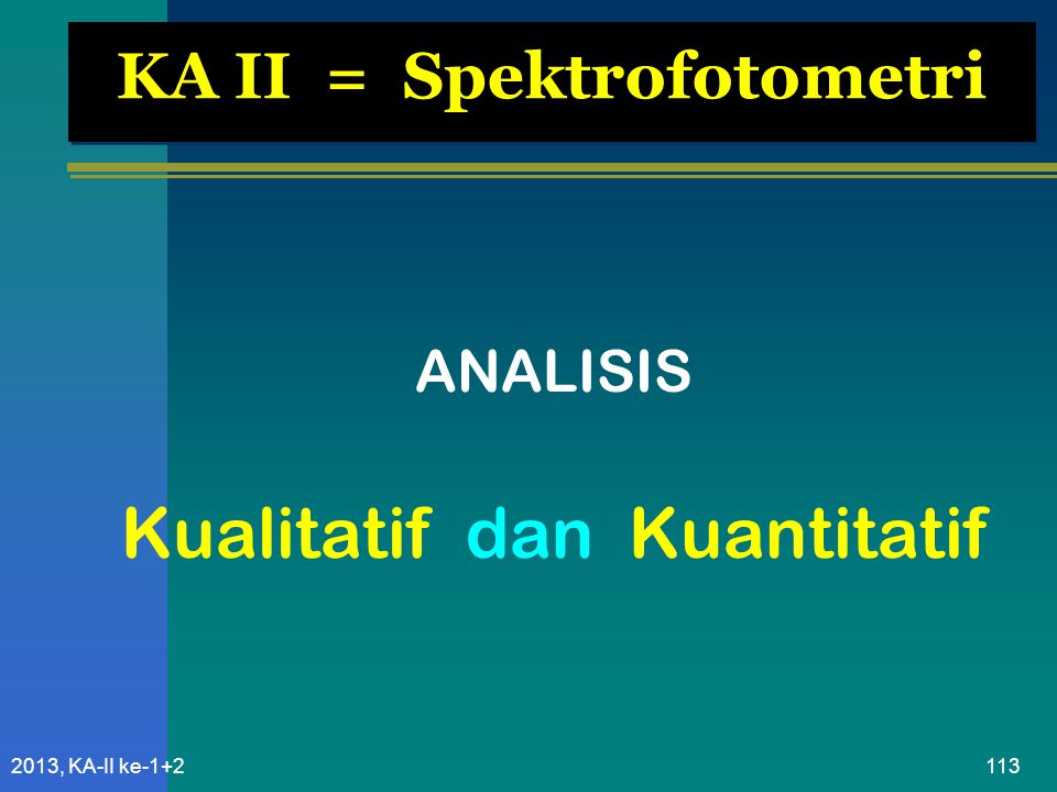 KA II = Spektrofotometri