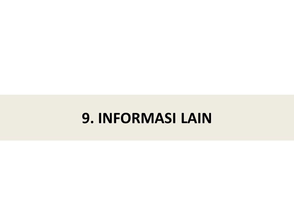 9. INFORMASI LAIN