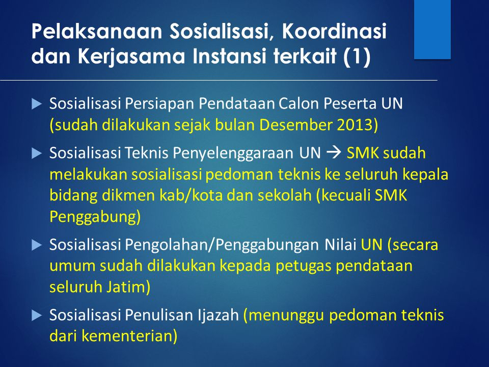 Pelaksanaan Sosialisasi, Koordinasi dan Kerjasama Instansi terkait (1)