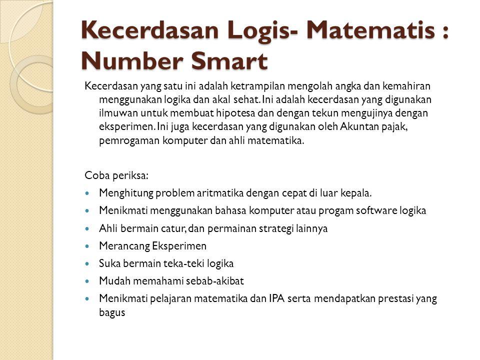 Kecerdasan Logis- Matematis : Number Smart