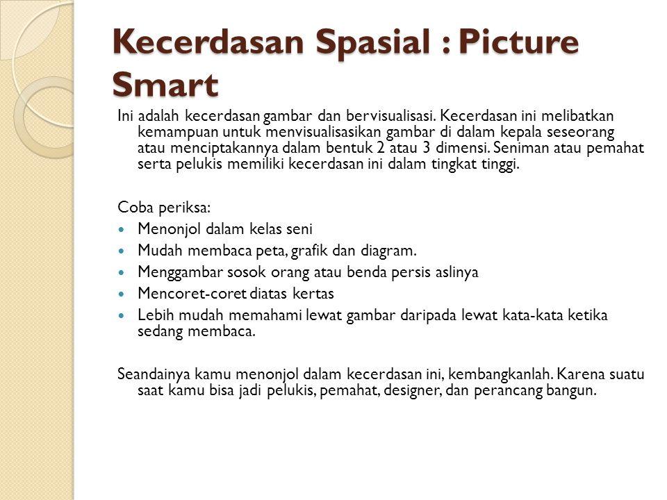 Kecerdasan Spasial : Picture Smart