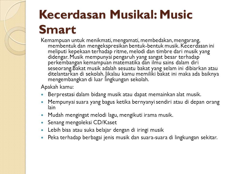 Kecerdasan Musikal: Music Smart