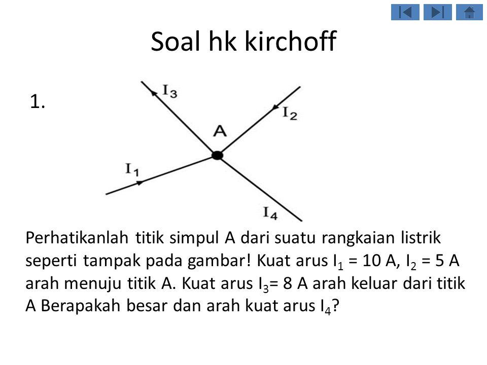 Soal hk kirchoff 1.