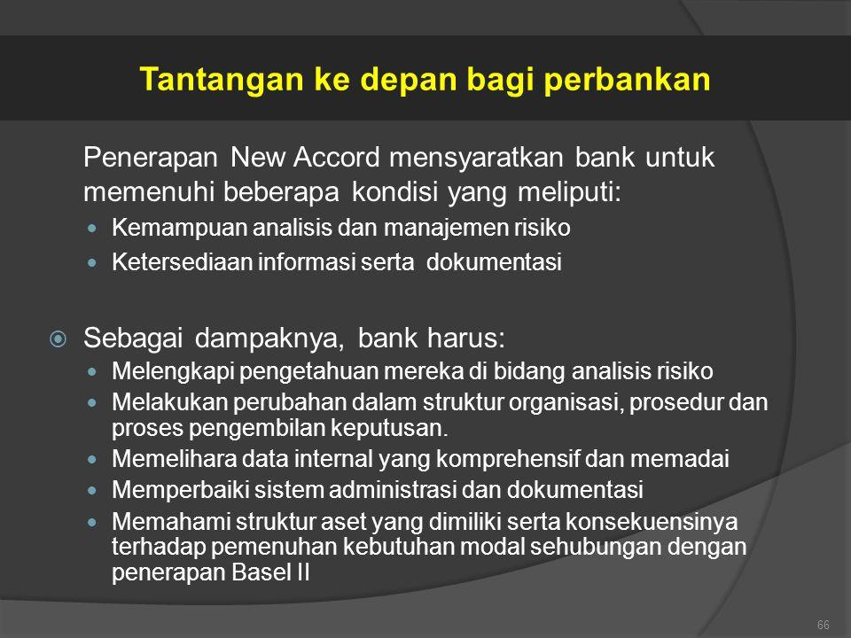 Tantangan ke depan bagi perbankan