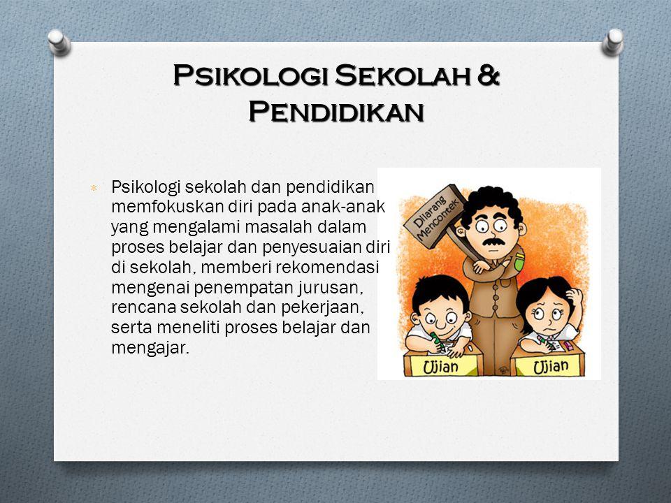 Psikologi Sekolah & Pendidikan