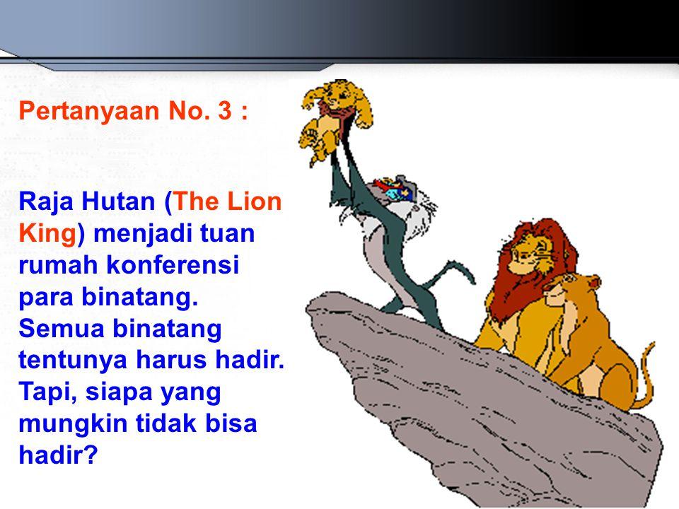 Pertanyaan No. 3 :