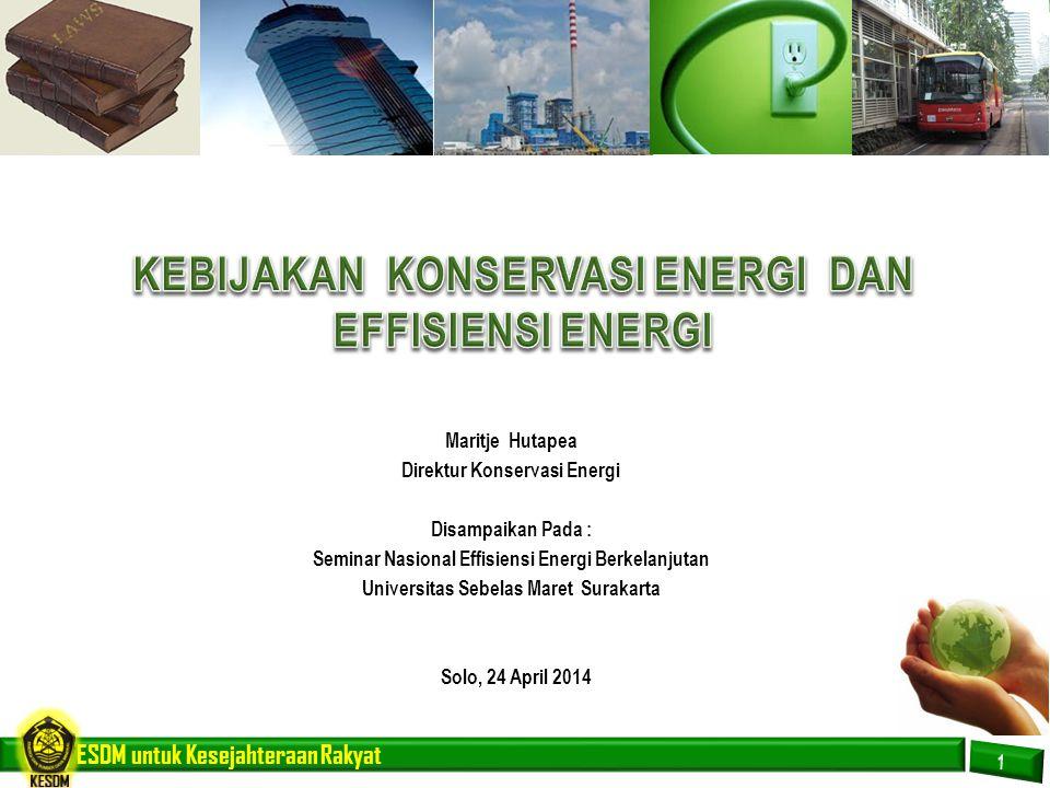 KEBIJAKAN KONSERVASI ENERGI DAN EFFISIENSI ENERGI