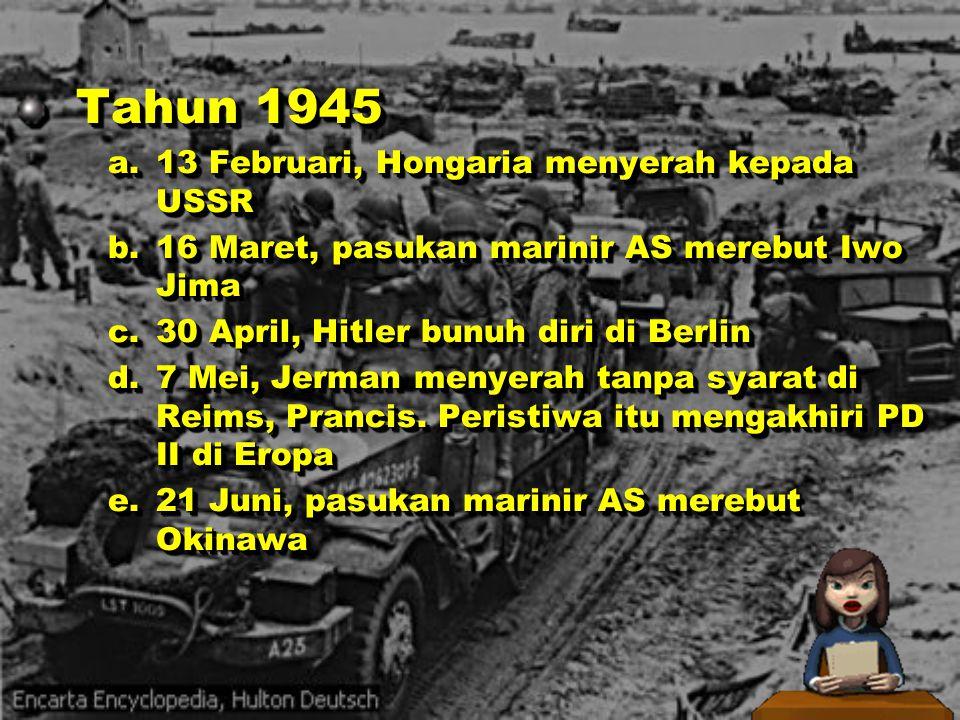 Tahun 1945 13 Februari, Hongaria menyerah kepada USSR