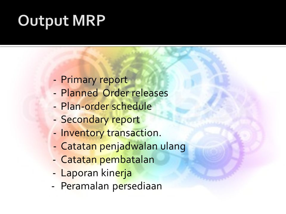 Output MRP - Primary report - Planned Order releases