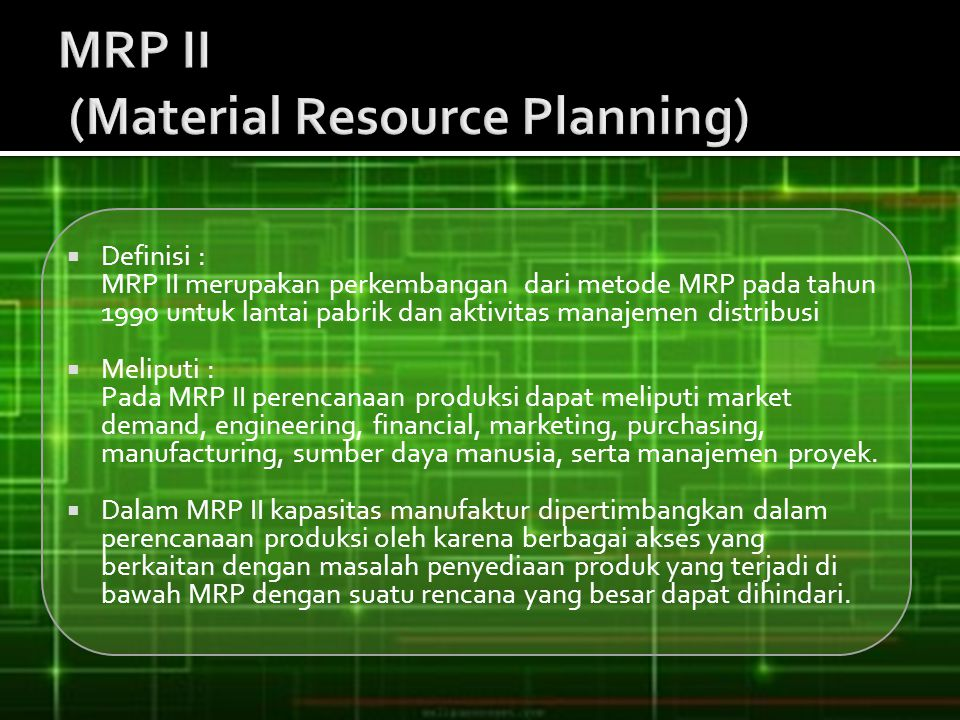 MRP II (Material Resource Planning)