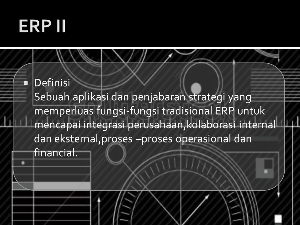 ERP II Definisi.