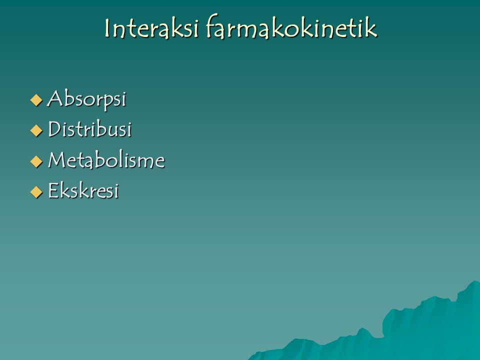 Interaksi farmakokinetik