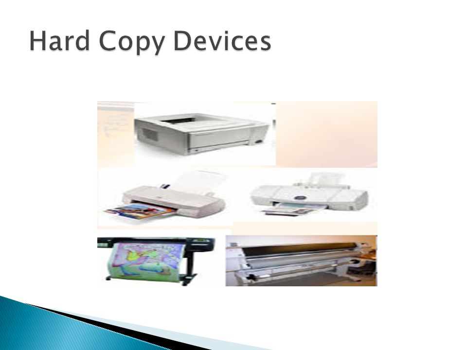 Hard Copy Devices