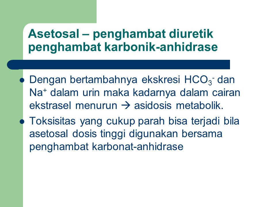 Asetosal – penghambat diuretik penghambat karbonik-anhidrase