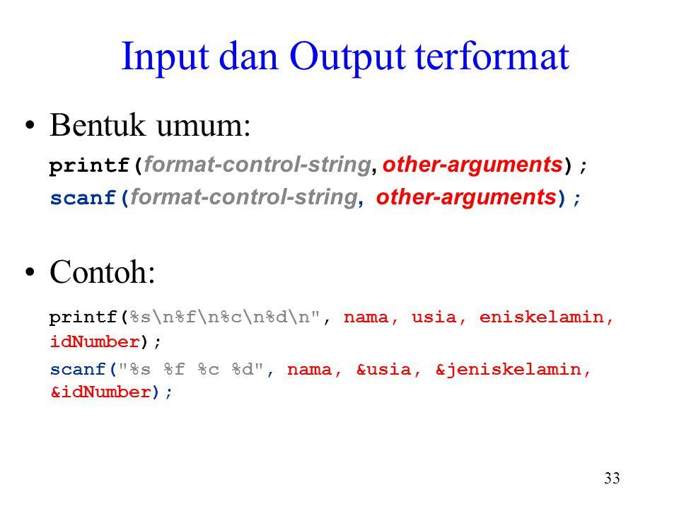 Input dan Output terformat