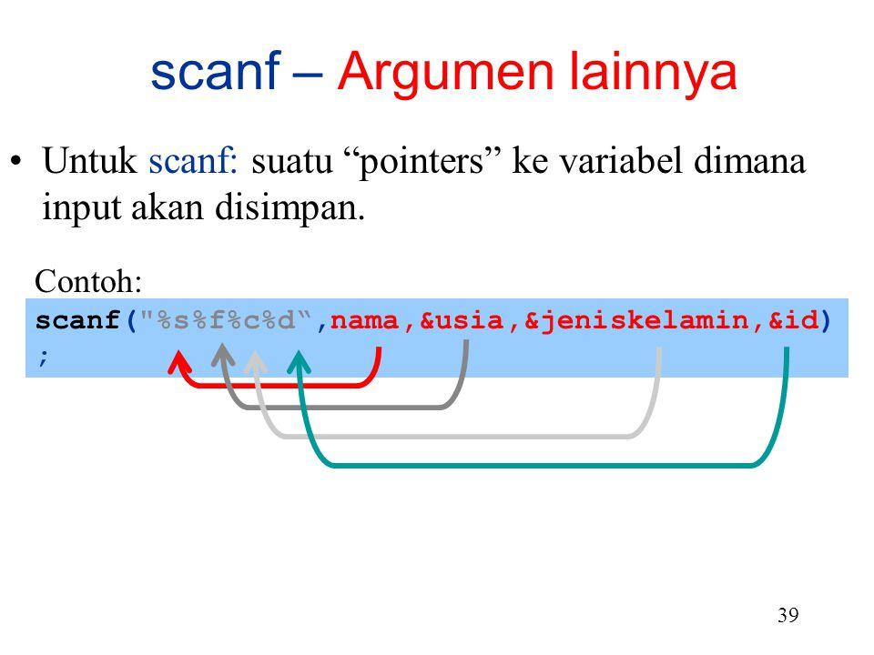 scanf – Argumen lainnya