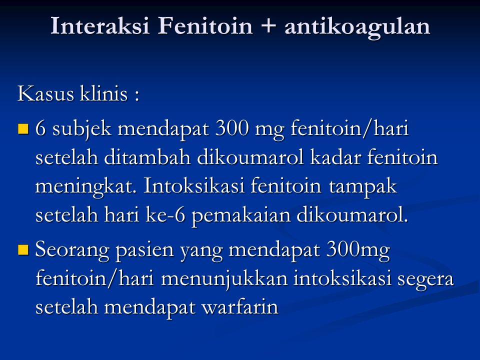 Interaksi Fenitoin + antikoagulan