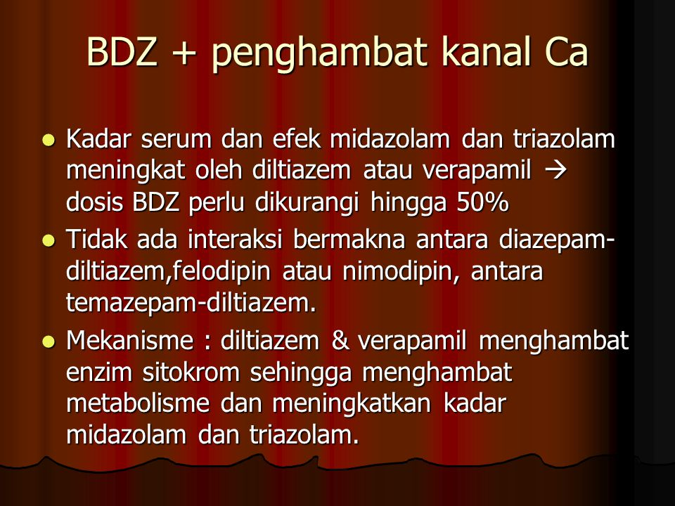 BDZ + penghambat kanal Ca