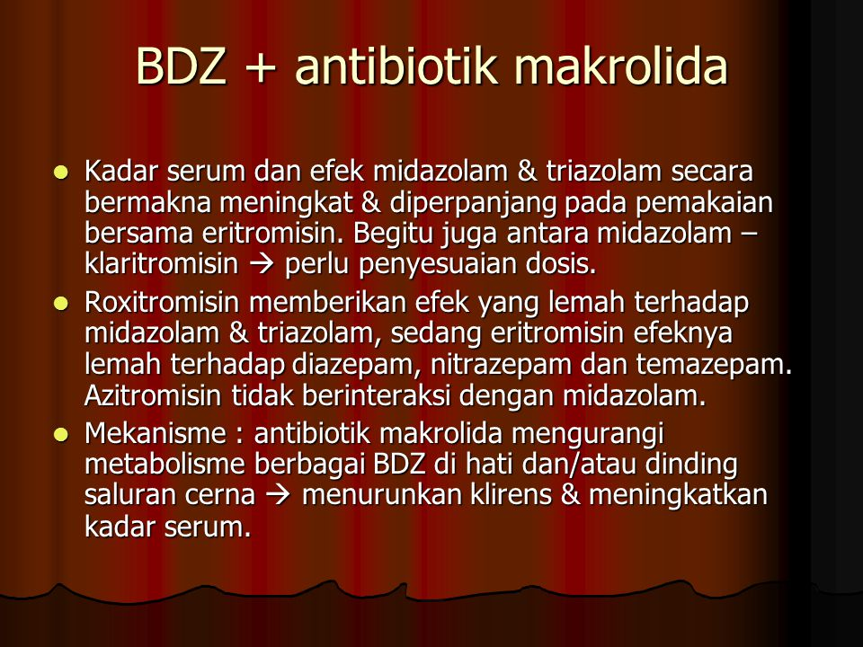 BDZ + antibiotik makrolida