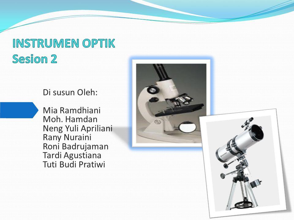 INSTRUMEN OPTIK Sesion 2
