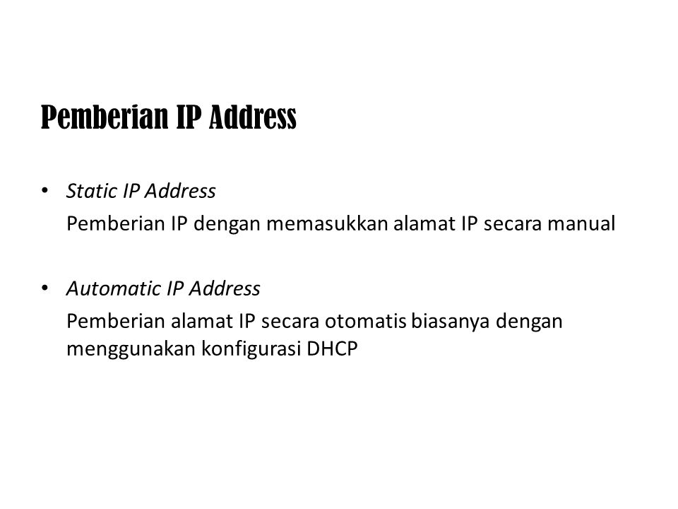 Pemberian IP Address Static IP Address