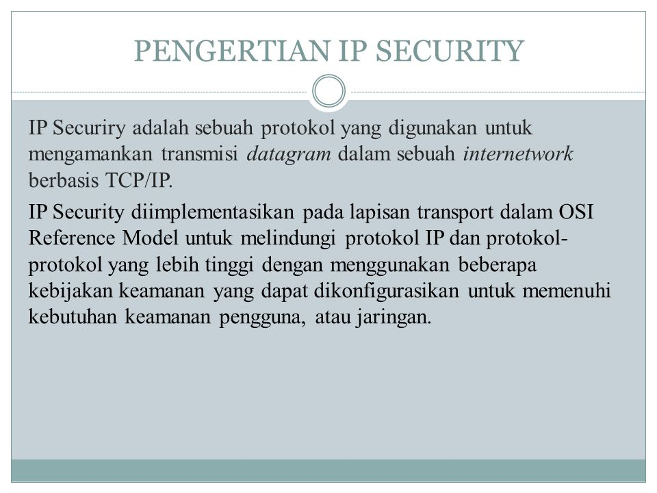 PENGERTIAN IP SECURITY
