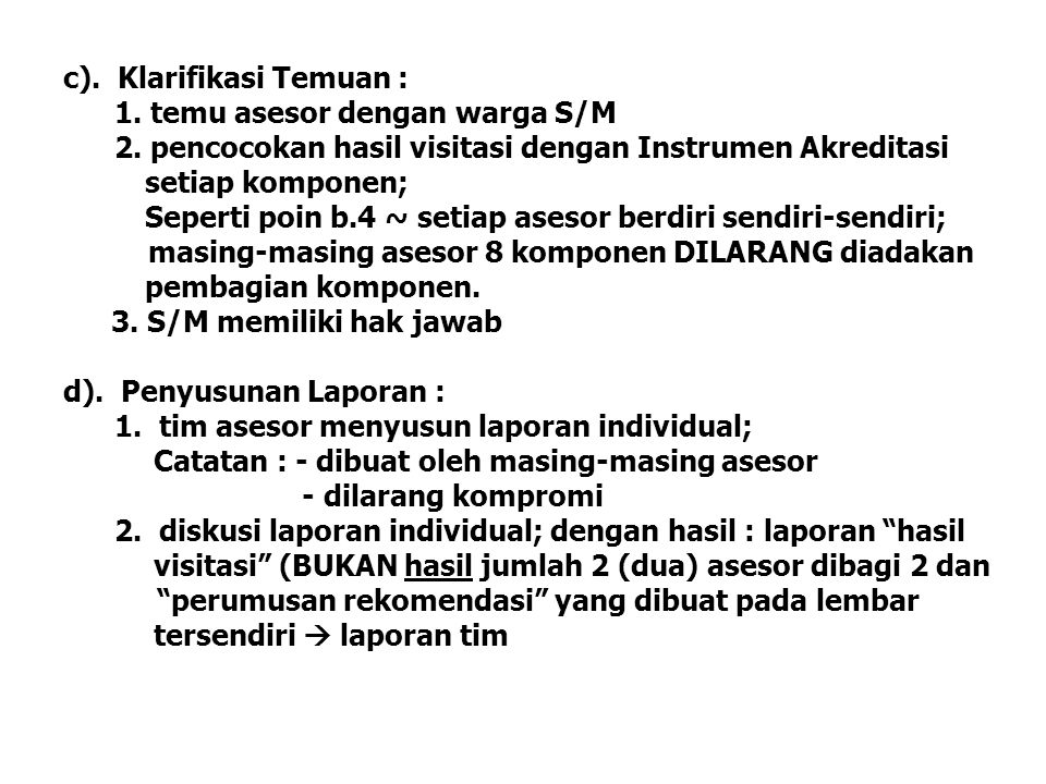 c). Klarifikasi Temuan :