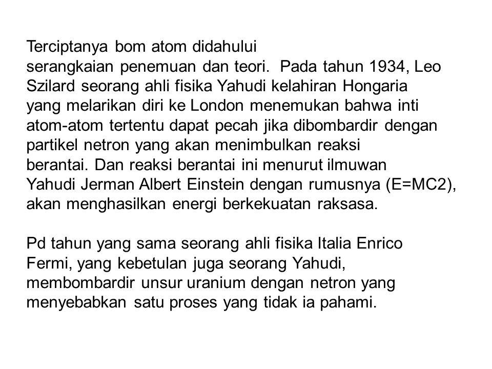 Terciptanya bom atom didahului serangkaian penemuan dan teori