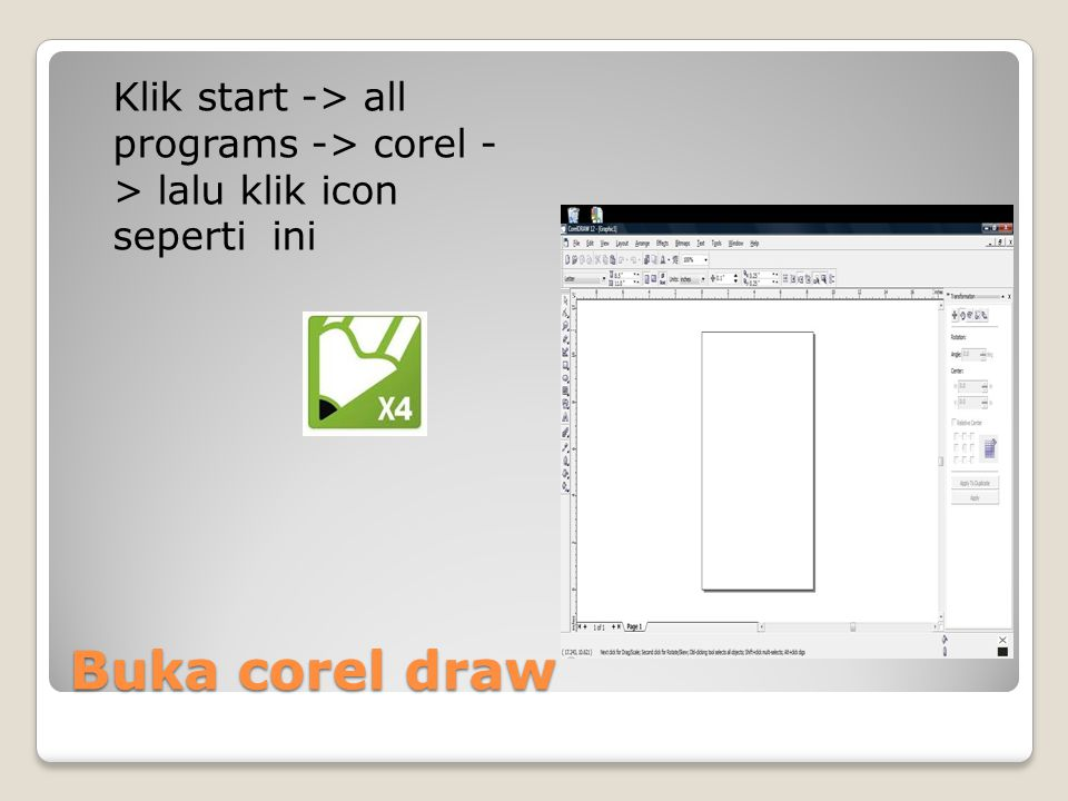 Klik start -> all programs -> corel - > lalu klik icon seperti ini