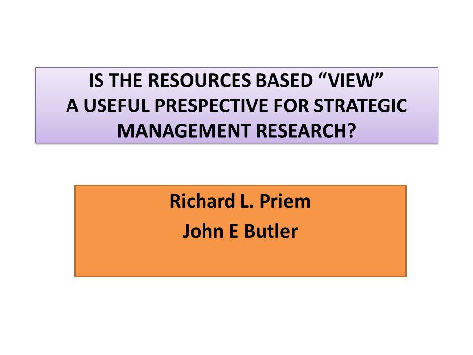 Richard L. Priem John E Butler
