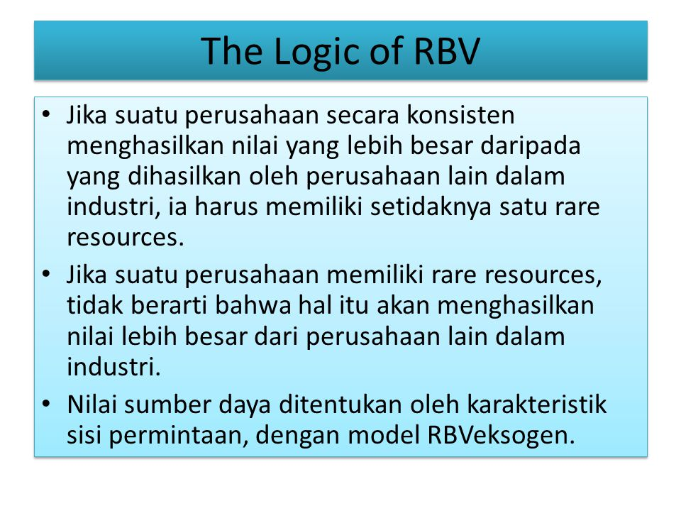 The Logic of RBV
