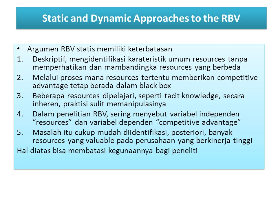 Static and Dynamic Approaches to the RBV