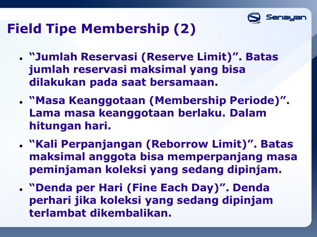 Field Tipe Membership (2)