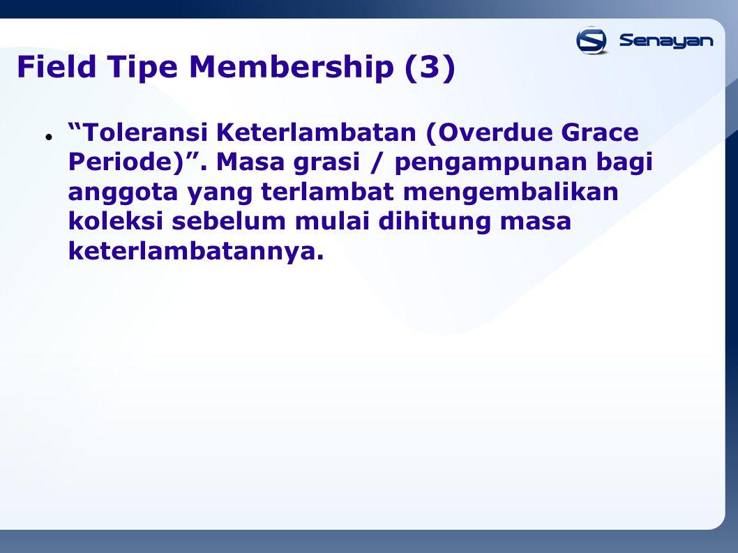 Field Tipe Membership (3)
